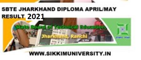 SBTE Jharkhand April/May Result 2021- SBTEJ Polytechnic Sem. Exam Result 2021 1