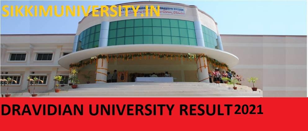 Dravidian University Result 2021 Part I, II, III Year - Download Dravidian University BSC BA BCOM Results 2021 1