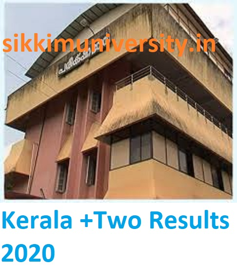 Kerala +Two Results 2020 DHSE Kerala Plus Two Results School Wise/Name Wise 1