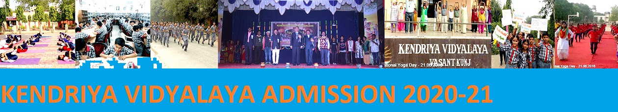 KV Admission 2020-2021 Kendriya Vidyalaya Class Ist to XIIth Online Form Date 1