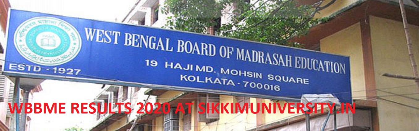 Www.wbbme.org; West Bengal Madrasah 10th Result 2020 for WB Xth Class at wbresults.nic.in 2
