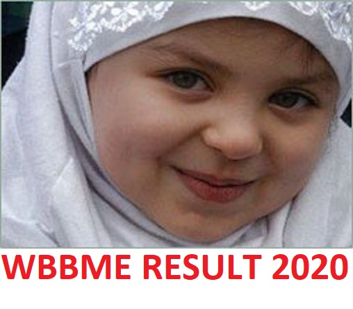 WBBME Released Results 2020 - WB Madrasah Mdhyamik Result 2020 (High Madrasah Alim, Fazil) Wbbme.org 2