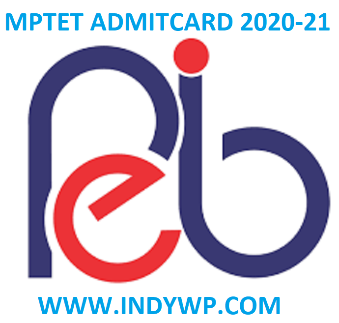 MP TET Admit Card 2020-21 Download @Peb.mp.gov.In 1