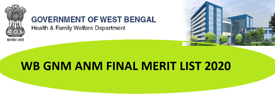 WB ANM/GNM Nur. Merit List Cut Off 2020 Available on September 12 Nursing Admission Final Selection Merit And Seat Allotment @Wbhealth.gov.in 1