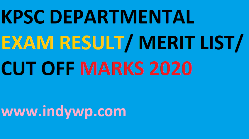 KPSC Departmental Exam Merit List/Result 2020 - @Kpsc.kar.nic.in  Karnataka  Dept Exam Results Date Cut Off Merit List 2020 1