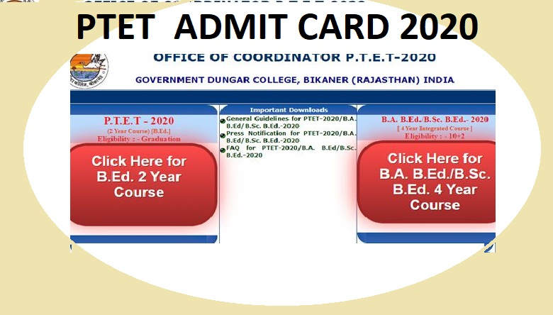 Rajasthan PTET/ B.Ed Hall Ticket 2020 - @Ptetdcb2020.com पीटीईटीप्रवेश पत्र नाम वाइज  एंड  परीक्षा तिथि 1