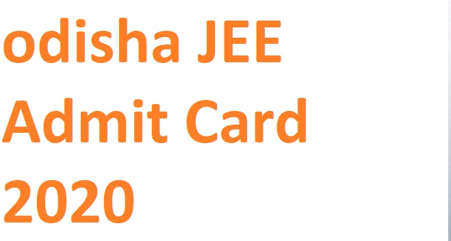 Odisha JEE Admit Card 2020 Released @Ojee.nic.in Exam From October 12 to19, 2020 1