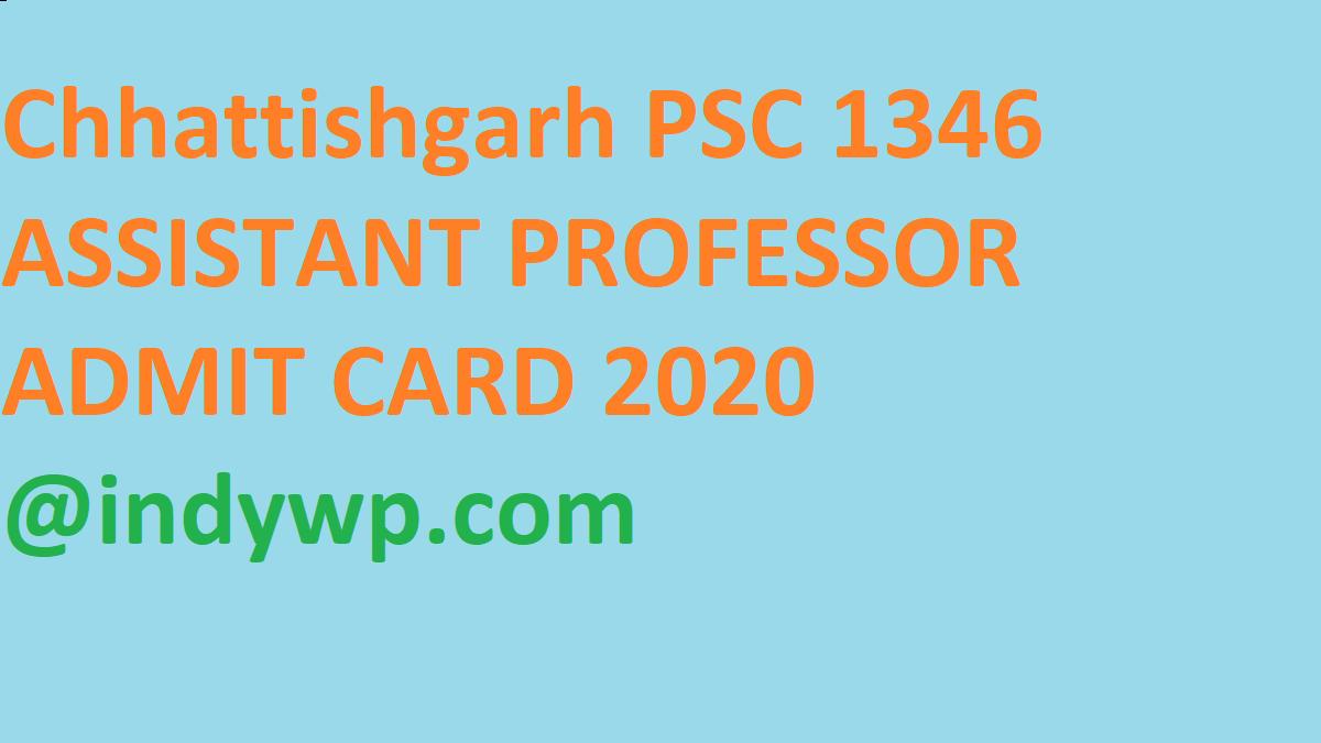 CGPSC Assistant Prof. एडमिट कार्ड 2020 एंड Exam Date @Psc.cg.gov.in 1
