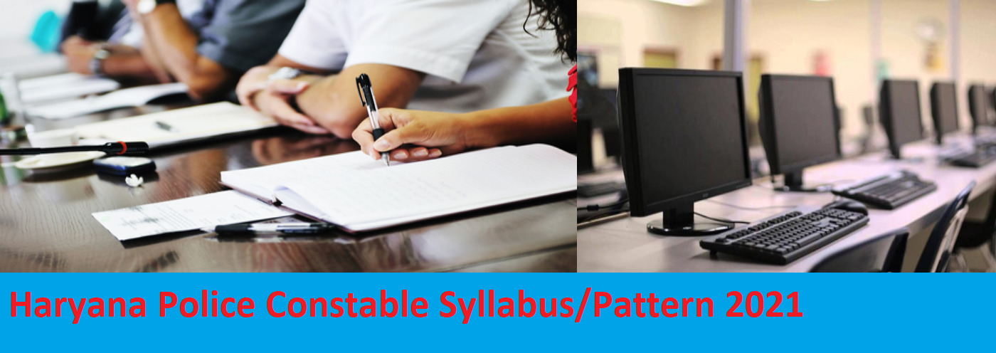 Hayana Police M/F Constable Exam Pattern/Syllabus 2021 - HSSC Police Exam Syllabus Pattern 2021 in Hindi 1
