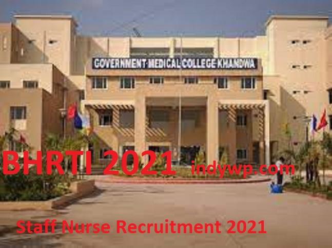 GMC Khandwa (MP) Staff Nurse Recruitment 2021 Online Apply @Gmckhandwa.org 1