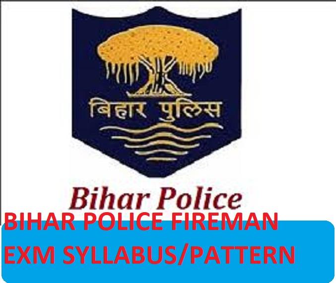 Bihar Police Exam Pattern/ Syllabus 2021 for Fireman Written Exam Pattern Download 1