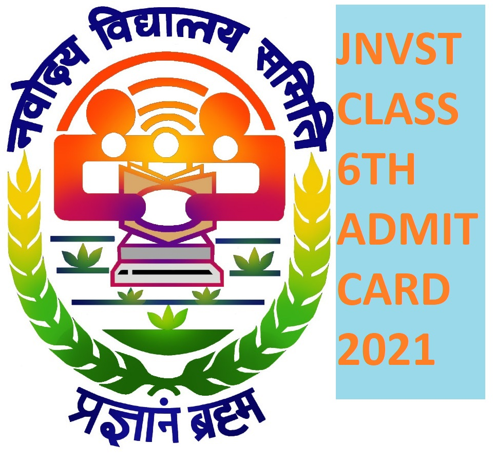 JNVST 6th Class Admit Card 2021 (OUT) - Download Navodaya Vidyalaya VIth Class Entrance Test Hall Ticket 2021 1
