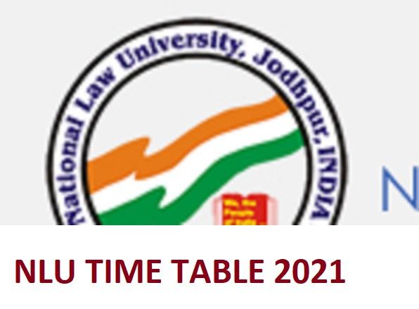 NLU Jodhpur BA LLB LLM LLB Time Table 2021 Download NLU UG/PG Date Sheet 2021 1