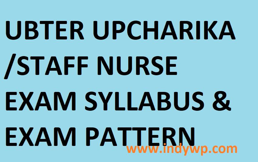 UBTER 2621 Staff Nurse(Upcharika) Exam Pattern & Syllabus 2021 @Ubter.in 1