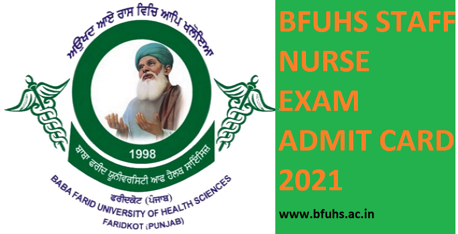 BFUHS Admit Card 2021 For Staff Nurse Exam Date & Hall Ticket - Check Baba Farid University Nursing Officer Exam Date at www.bfuhs.ac.in 1