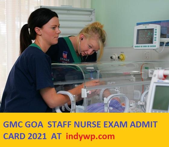 GMC Goa Gr C Staff Nurse Admit Card 2021- Check GMC Exam 2021 Date at Gmc.goa.gov.in 1