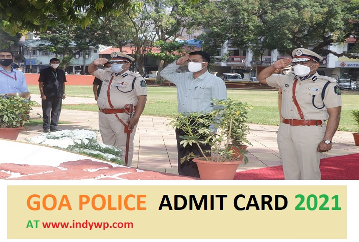 Goa Police Admit Card 2021 SI Constable LDC Physical Test Exam Date Admit Card 2021 1