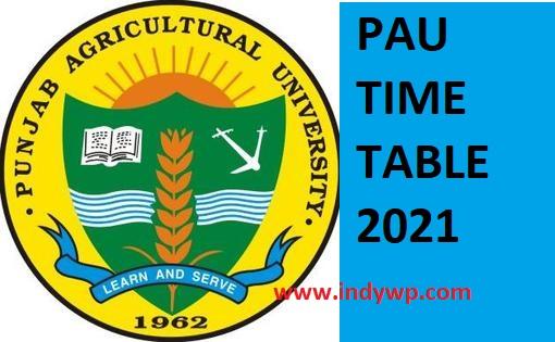PAU Exam Time Table 2021 - Punjab Agricultural University BA BSC BCOM MSC MA Date Sheet 2021 1
