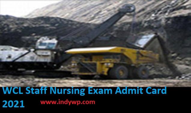 WCL Staff Nurse Exam Admit Card 2021 - Check Nursing Officer Trainee Grade C Exam Date & Hall Ticket 2021 1
