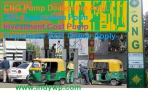 {Apply} CNG Pump Dealership Advt. 2021 Application Form Investment Cost Pump Franchisee 2021 Online Apply 1