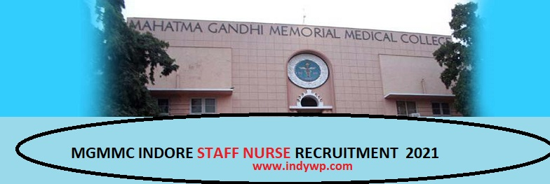 MGMMC Indore Recruitment 2021 for 66 Staff Nurse Vacancy Online Apply at Www.mponline.gov.in 1