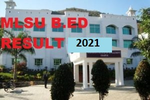 MLSU B.Ed 2nd Year Result 2021 बीएड परीक्षा नतीजा Roll Number Wise/Name Wise 1