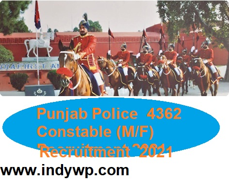 Punjab Police Recruitment 2021 for 4362 Constables Notification Online Apply @Punjabpolice.gov.in 1