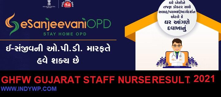 DHFW Gujarat Result 2021 for 1008 Staff Nurse Exam- Check Gujarat Health Deptt Nursing Officer/Staff Nurse Cut Off Merit List 2021 1