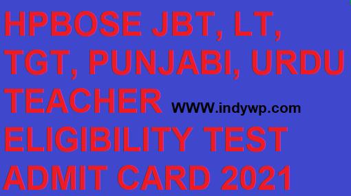 HPTET JBT TGT LT Shastri Admit Card 2021 HPBOSE TET June Exam Hall Ticket @hpbose.org 1
