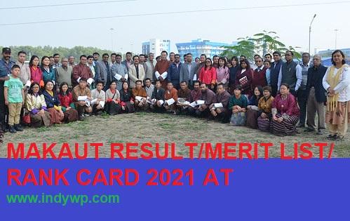 MAKAUT CET Result/Merit List 2021 - Check WB MAKAUT CET Rank Card at www.makautwb.ac.in 1