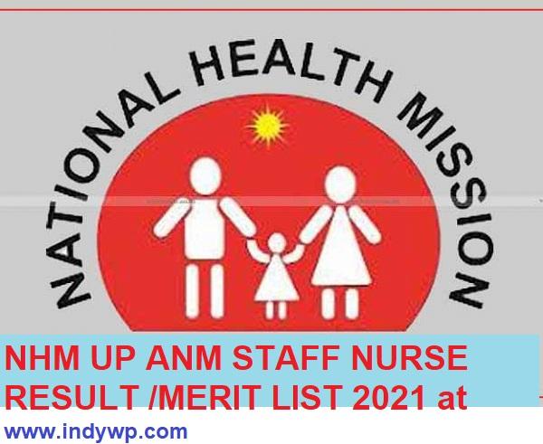 UP NHM Cut Off Marks/Merit List 2021 NHM Lab Technician Staff Nurse ANM Result Selection List 2021 1