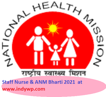 NHM MP Staff Nurse And ANM Recruitment 2021 - Online Apply for 5215 ANM Staff Nurse Posts at Nhmmp.gov.in 1