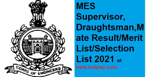 MES Draughtsman Mate Supervisor Result/ Merit List 2021 And Final Selection List 1