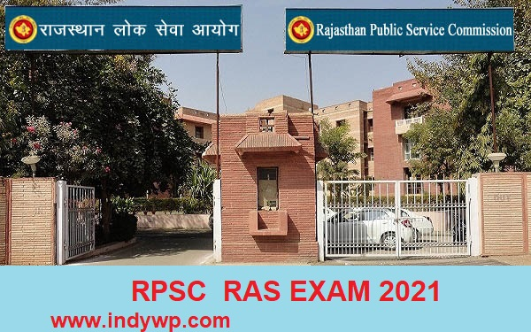 RPSC RAS FOR 988 Vacancies Recruitment Notification 2021 (OUT) Apply From 28th July 1