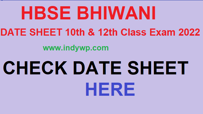 HBSE 10th & 12th Date Sheet 2022 Download @bseh.org.in -Haryana Board Exam Date Time Table 10th/12th Exam 2022 1