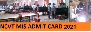NCVT MIS Hall Ticket/Admit Card 2021 -Download ITI AITT CTS Semesters Exam Admit Card 2021 1
