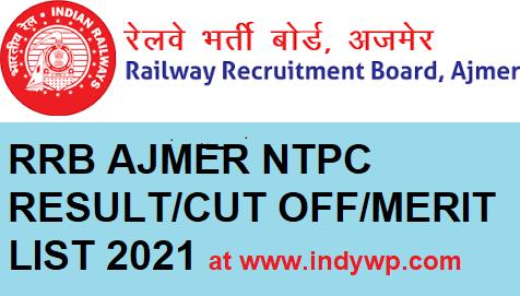 RRB Ajmer NTPC Cut Off Marks/Merit List 2021 -Download Railway Recruitment Board CEN 01/2019 CBT-1 Result 2021 @Rrbajmer.gov.in 1
