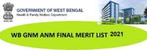 WB ANM/GNM Nur. Merit List Cut Off 2021 Available on September 25 Nursing Admission Final Selection Merit And Seat Allotment @Wbhealth.gov.in 1