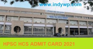 HPSC HCS प्रवेश पत्र 2021(OUT) - @Hpsc.Gov.In Civil Service Exam Hall Ticket 2021 Available 1