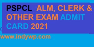 PSPCL JE ALM Clerk Admit Card 2021- @Pspcl.in Assistant Lineman Clerk ASSA Hall ticket 2021 & Exam Date 1